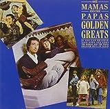 Golden Greats von The Mamas & the Papas