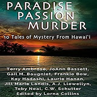 Paradise, Passion, Murder: 10 Tales of Mystery from Hawaii cover art