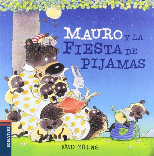 Mauro y la fiesta de pijamas: 3 (Osito Mauro)