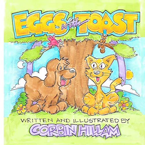 Eggs with Toast The Tale of a Lost Dog