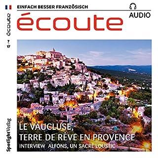 Écoute Audio - Terre de rêve en Provence. 7/2017     Französisch lernen Audio - Das Vaucluse              Autor:                                                                                                                                 div.                               Sprecher:                                                                                                                                 div.                      Spieldauer: 58 Min.     Noch nicht bewertet     Gesamt 0,0