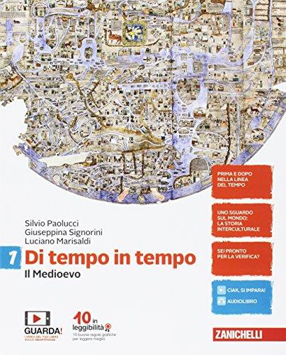 Di tempo in tempo. Per la Scuola media. Con Contenuto digitale (fornito elettronicamente). Il Medioevo (Vol. 1)