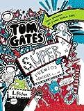 Tom Gates - Súper premios geniales (... o no) (Castellano - A Partir De 10 Años - Personajes Y Series - Tom Gates)
