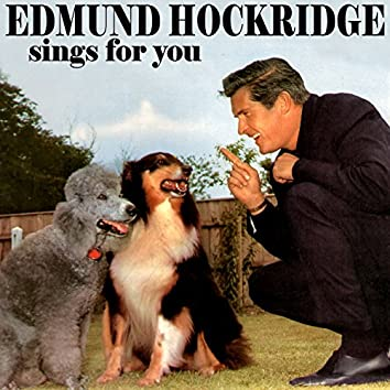 Edmund Hockridge Sings for You