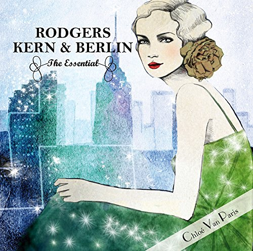 The Essential-Richard Rodgers, Jerome Kern and Irving Berlin