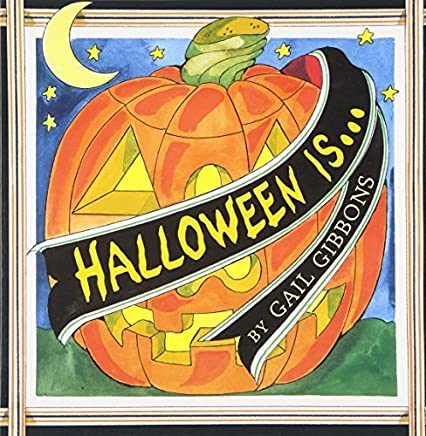 Halloween Is... by Gail Gibbons (2003-05-01)