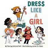 Image of Dress Like a Girl