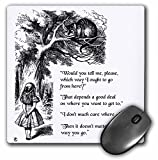 3dRose Which Way Ought I Go from Here Chesire Cat Alice in Wonderland Quote Mouse Pad (mp_193784_1)