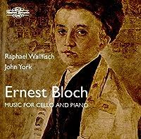 Bloch: Music For Cello & Piano