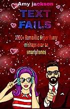 Text fails: 1000+ Romantic super funny mishaps ever on smartphones