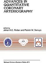 Advances in Quantitative Coronary Arteriography (Developments in Cardiovascular Medicine Book 137)