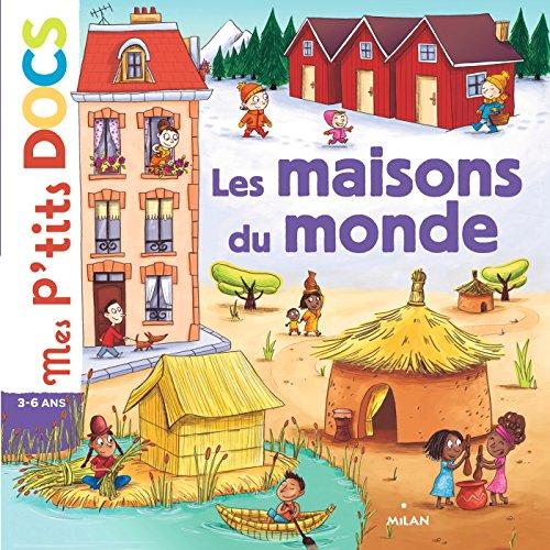 Les maisons du monde (Mes p'tits docs) (French Edition)