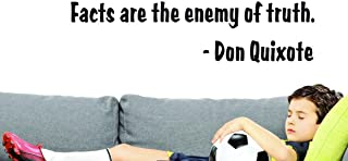 Design with Vinyl US V SOS 549 3A Top Selling Decals Facts Are The Enemy Of Truth. -Don Quixote Wall Art Size: 16 Inches X...