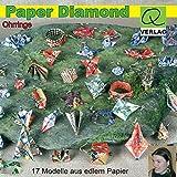 Paper Diamond - Ohrringe aus Papier in Origami Technik - Alexandra Dirk