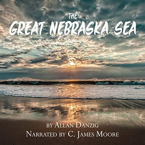 The Great Nebraska Sea audiobook cover art