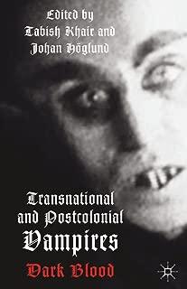 Transnational and Postcolonial Vampires: Dark Blood