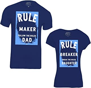 45f1d4075 Bon Organik Rule Maker and Rule Breaker Dad and Daughter Tees Best Family  Matching Dad and