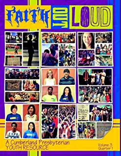 Faith Out Loud - Volume 3, Quarter 1: A Cumberland Presbyterian Youth Resource