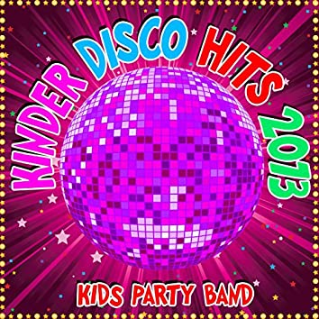 Kinder Disco Hits 2013