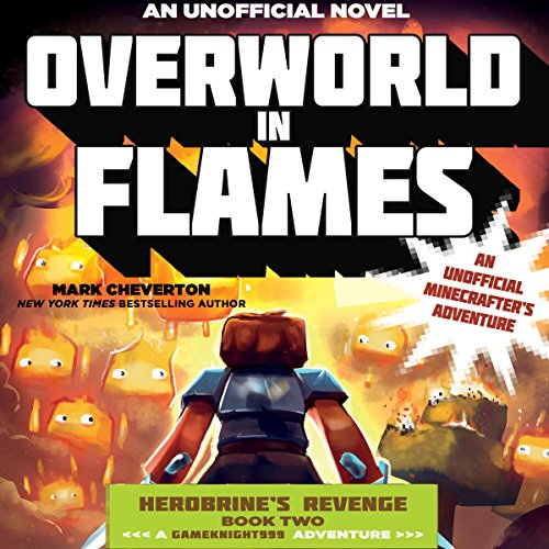 Overworld in Flames: An Unofficial Minecrafter's Adventure audiobook cover art