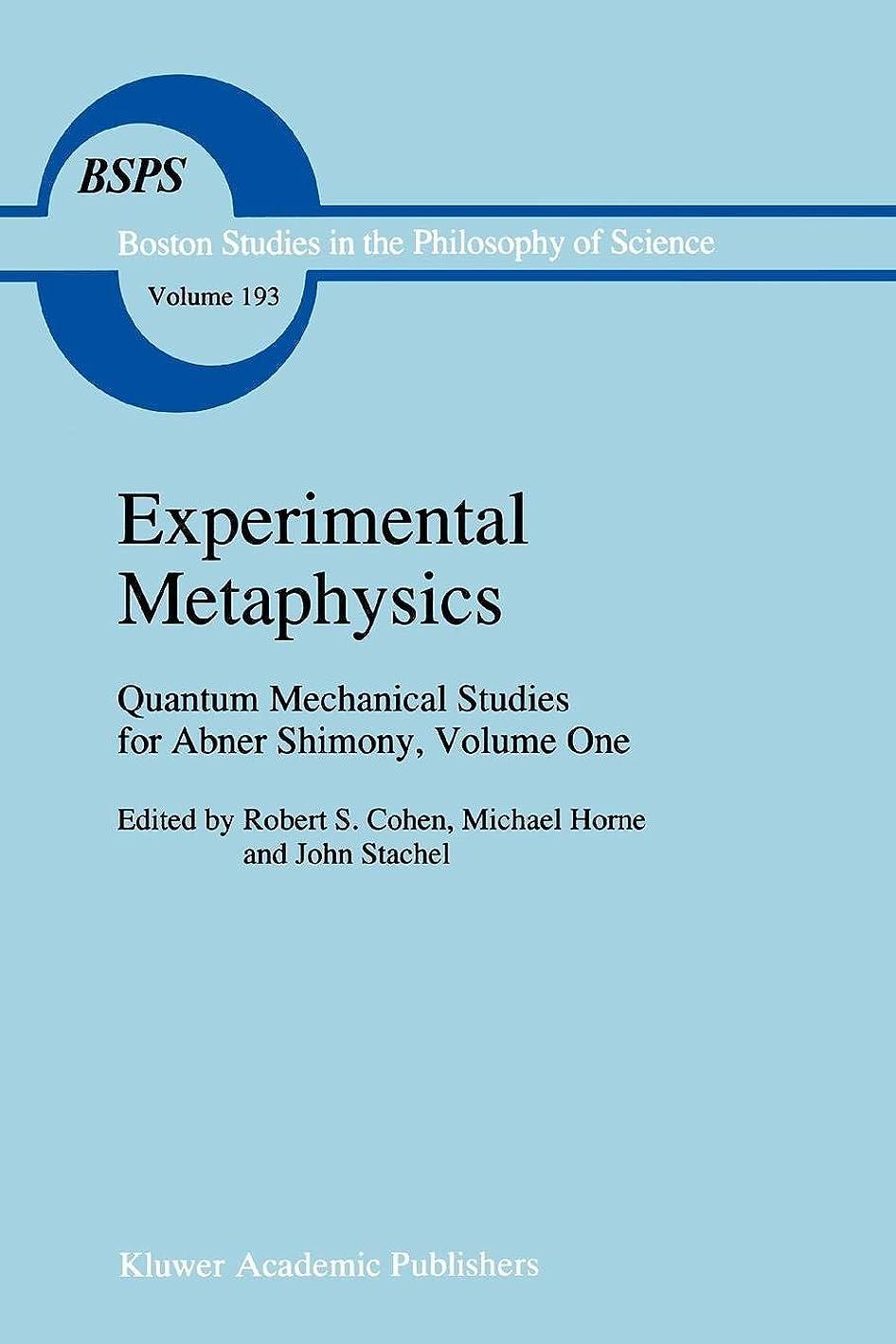 ピックランドマークフェードExperimental Metaphysics: Quantum Mechanical Studies for Abner Shimony, Volume One (Boston Studies in the Philosophy and History of Science)