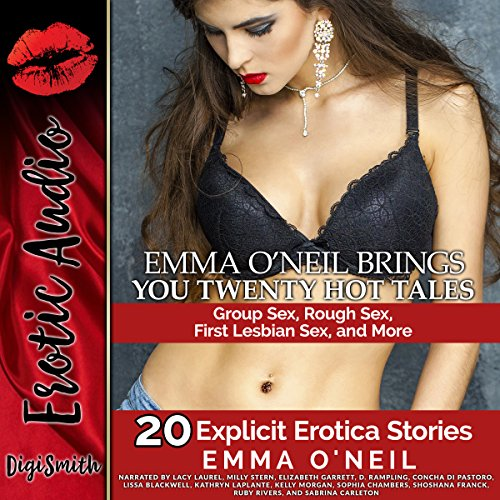 Emma O'Neil Brings You Twenty Hot Tales     Group Sex, Rough Sex, First Lesbian Sex, and More              By:                                                                                                                                 Emma O'Neil                               Narrated by:                                                                                                                                 Lacy Laurel,                                                                                        Milly Stern,                                                                                        Elizabeth Garrett,                   and others                 Length: 9 hrs and 29 mins     Not rated yet     Overall 0.0