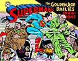 Superman: The Golden Age Newspaper Dailies: 1944-1947: 2