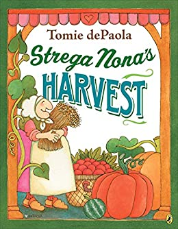 Strega Nona's Harvest by [Tomie dePaola]
