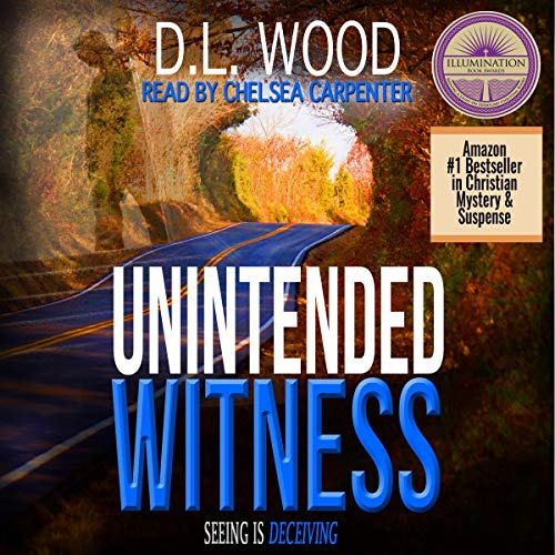Unintended Witness: The Unintended Series, Book 2
