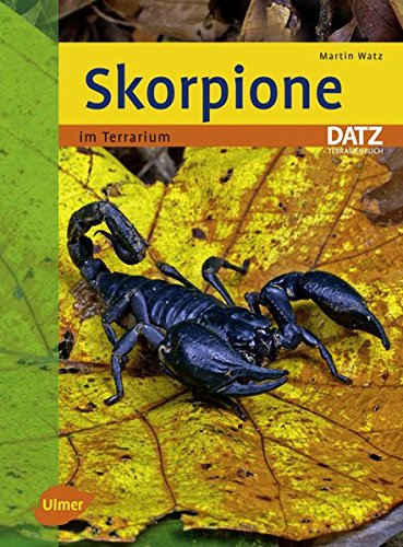 Skorpione im Terrarium - (Datz Terrarienbücher)