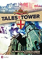 Tales From the Tower: History of the Tower of [DVD]