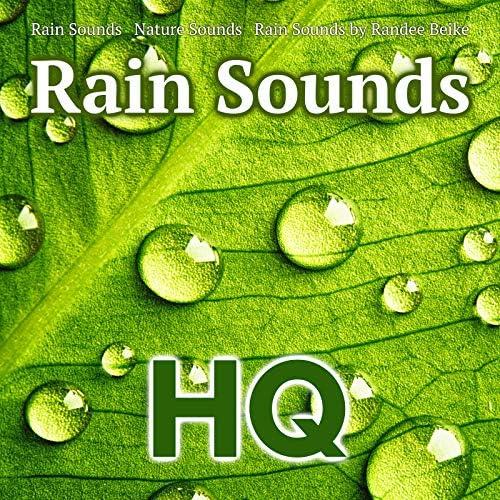 Rain Sounds, Nature Sounds & Rain Sounds by Randee Beike