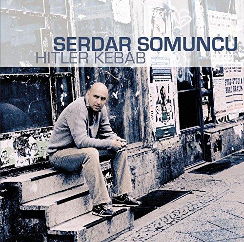 Somuncu,Serdar: Hitler Kebab (Audio CD)