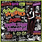 Spook Show Spectacular A-Go-Go (Cd+Dvd)