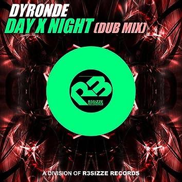Day X Night (Dub Mix)