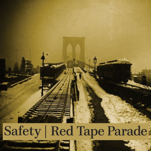 Safety/Red Tape Parade Split