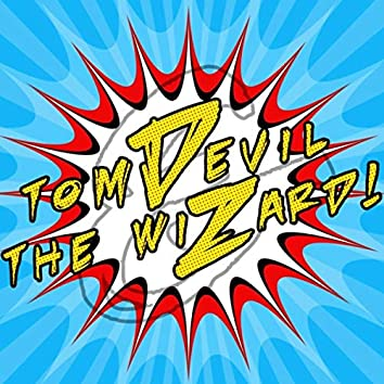 Tom Devil and the Wizard - EP