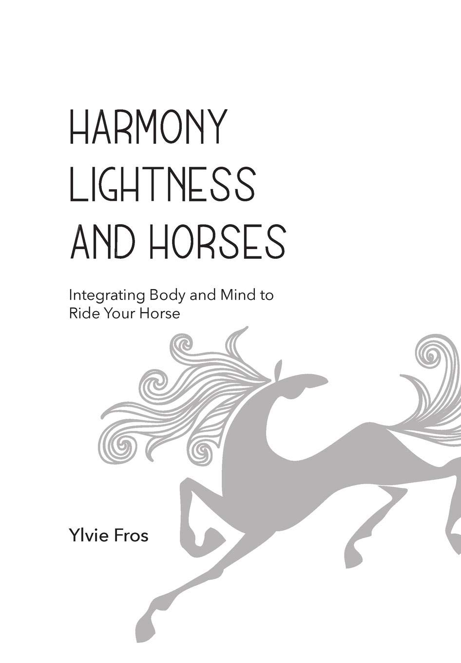 Download Harmony, Lightness And Horses (English Edition) 