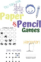 Paper & Pencil Games: Paper & Pencil Games: 2 Player Activity Book | Tic-Tac-Toe, Dots and Boxes | Noughts And Crosses (X ...