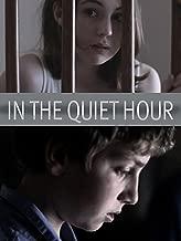 In The Quiet Hour