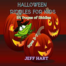 Halloween Riddles for Kids: 54 Pages of Riddles for Ages 3-7 ( Colorful Funny Trick Questions Game And I Spy Alphabet From...
