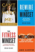 Can't Hurt Me Master Your Mind and Defy the Odds, Rewire Your Mindset, The Fitness Mindset, Meltdown 4 Books Collection Set