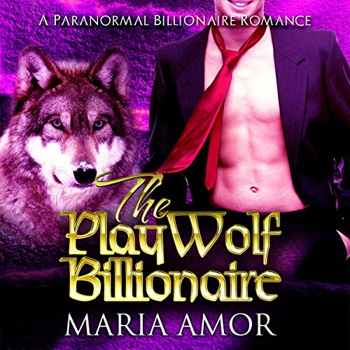 The PlayWolf Billionaire audiobook cover art