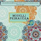 Modelli primavera Libro da colorare per adulti 200 pagine - Anche nel dolore v'è un certo decoro, e lo deve serbare chi è saggio. (Mandala)