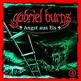 Gabriel Burns – Folge 04 – Angst aus Eis