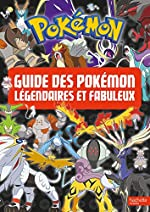 Pokemon - Le guide des Pokémon légendaires et fabuleux de Hachette Jeunesse