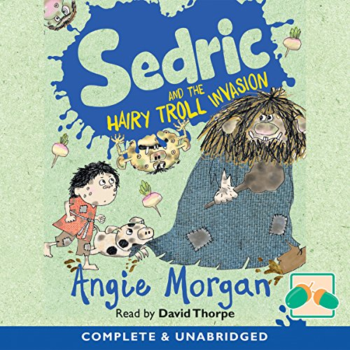 Sedric and the Hairy Troll Invasion audiobook cover art