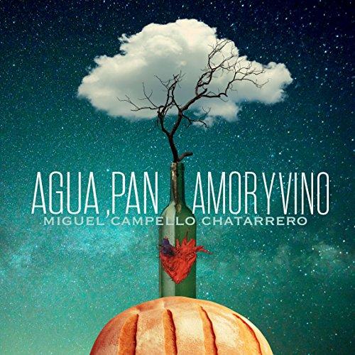 Agua, Pan, Amor Y Vino