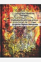 CODEX Doctrina de Inferno: Fragmente aus der Hoelle ペーパーバック
