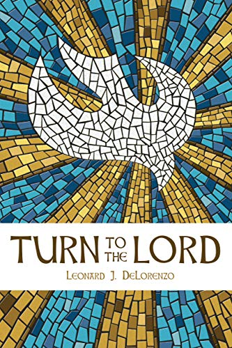 Turn to the Lord
